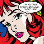 If He Only Knew How Much I Love Him (Pop Art)
